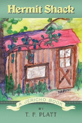 Hermit Shack: A Jericho Book