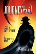 Journey to Evil