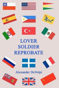 Lover, Soldier, Reprobate