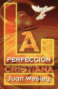 La Perfeccion Cristiana [Spanish]