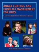 Anger Control and Conflict Management for Kids