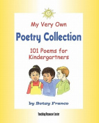 My Very Own Poetry Collection K