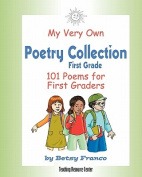 My Very Own Poetry Collection First Grade