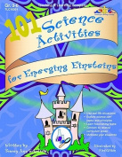 Lorenz Corporation TLC10301 101 Science Activities for Emerging Einsteins- Grade 3-6