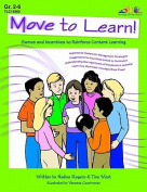 Lorenz Corporation TLC10560 Move to Learn- Grade 2-6