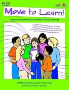 Lorenz Corporation TLC10560 Move to Learn- Grade 2-6