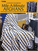 Contest Favorites-Mile-A-Minute Afghans