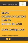 Mass Communication Law in Rhode Island