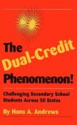 The Dual-Credit Phenomenon