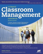 Ultimate Classroom Management Handbook, 2nd Ed