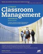 Ultimate Classroom Management Handbook, 2nd Ed