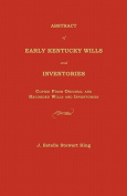 Abstract of Early Kentucky Wills and Inventories