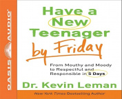 Have a New Teenager by Friday [Audio]