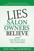 Lies Salon Owners Believe