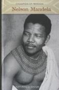 Nelson Mandela (Champion of Freedom