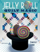 Jelly Roll Quilt Magic