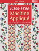 Fuss-Free Machine Applique