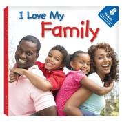 I Love My Family (I Love My) [Board book]