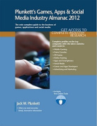 Plunkett's Games, Apps and Social Media Industry Almanac 2012
