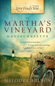 Love Finds You in Martha's Vineyard, Massachusetts