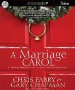 A Marriage Carol [Audio]