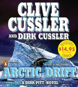 Arctic Drift (Dirk Pitt Novels  [Audio]