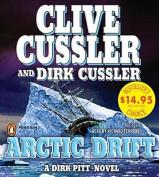 Arctic Drift (Dirk Pitt Novels  [Audio]