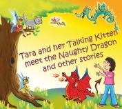 Tara and Her Talking Kitten Meet the Naughty Dragon [Audio]