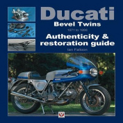 Ducati Bevel Twins 1971 to 1986