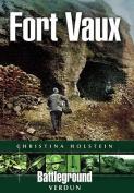 Fort Vaux: Verdun