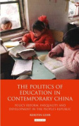 The Politics of Education in Contemporary China