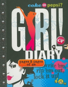 Coke or Pepsi? Girl! Diary