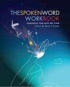 The Spoken Word Workbook