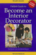 Become an Interior Decorator [With CDROM]