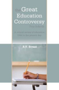 The Great Education Controversy