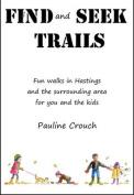 Find and Seek Trails