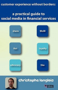 A Practical Guide to Social Media in Financial Services