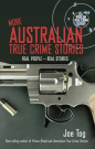 More Australian True Crime Stories