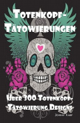 Totenkopf-Tatowierungen [GER]