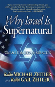 Why Israel Is Supernatural