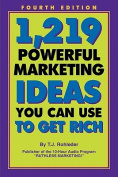 1,219 Powerful Marketing Ideas You Can Use to Get Rich