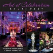 Art of Celebration Southwest