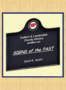 Al Signs of the Past - A Pictorial History of Lauderdale & Colbert Counties