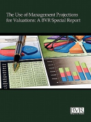 The Use of Management Projections for Valuations