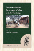Delaware Indian Language of 1824