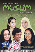 Growing Up Muslim in America