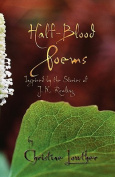 Half-Blood Poems
