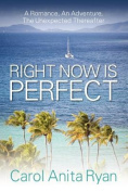 Right Now Is Perfect