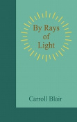 By Rays of Light