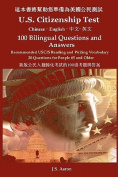 U.S. Citizenship Test (Chinese - English) 100 Bilingual Questions and Answers [CHI]